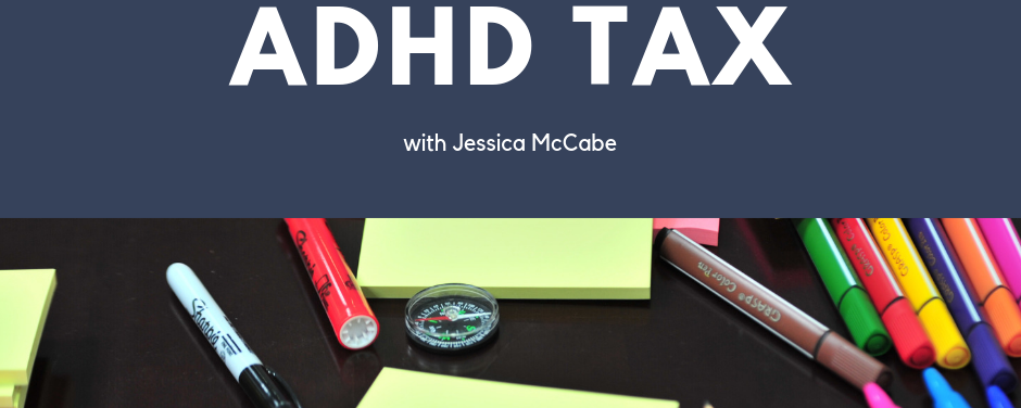 How to Avoid the ADHD Tax