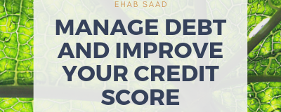 Manage Debt And Improve Your Credit Score